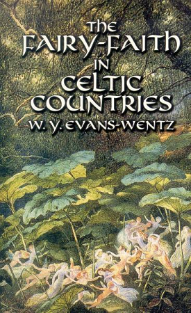 FAIRY-FAITH IN CELTIC COUNTRIES (reissue)