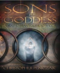SONS OF THE GODDESS  A Young Man's Guide to Wicca