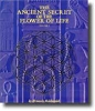 ANCIENT SECRET OF THE FLOWER OF LIFE VOL.1