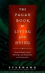 PAGAN BOOK OF LIVING & DYING