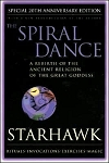 SPIRAL DANCE: A Rebirth Of The Ancient Religion Of The Great Goddess