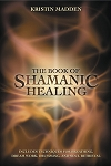 BOOK OF SHAMANIC HEALING