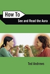 HOW TO SEE & READ THE AURA