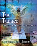 TAROT TALISMANS Invoke the Angels of the Tarot