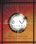 SOUL FLIGHT: ASTRAL PROJECTION