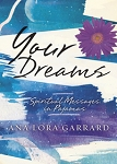 YOUR DREAMS  Spiritual Messages in Pajamas