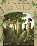 THE WISDOM OF HYPATIA: Ancient Spiritual Practices for a More Meaningful Life
