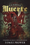 LA SANTA MUERTE  Unearthing the Magic & Mysticism of Death