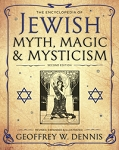 The Encyclopedia of Jewish Myth, Magic and Mysticism 2nd Edition