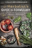 An Herbalist's Guide to Formula