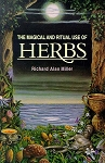 Magical & Ritual Uses of Herbs