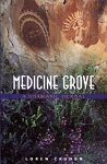 MEDICINE GROVE: A Shamanic Herbal