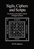 SIGILS, CIPHERS AND SCRIPTS