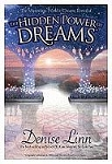 HIDDEN POWER OF DREAMS: The Mysterious World Of Dreams Revealed