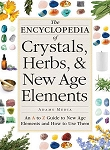 ENCYCLOPEDIA OF CRYSTALS, HERBS AND NEW AGE ELEMENTS