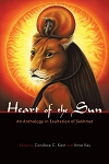 HEART OF THE SUN An Anthology In Exaltation Of Sekhmet