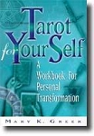 TAROT FOR YOUR SELF: A Handbook For Personal Transformation