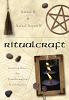 RitualCraft Creating Rites for Transformation and Celebration