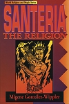 SANTERIA THE RELIGION:  Faith, Rites, Magic