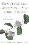 MINDFULLNESS, MEDITATION & MIND