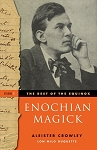 The Best of the Equinox, Enochian Magick Volume I