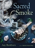 SACRED SMOKE: Clear away negativity