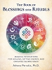 BOOK OF BLESSINGS AND RITUALS: Magical Invocations For Healing, Setting Energy & Creating Sacred Space (H)