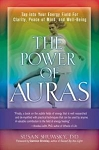 POWER OF AURAS: Tap Into Your Energy Field For Clarity, Peace of Mind & Well-Being
