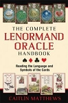 COMPLETE LENORMAND ORACLE HANDBOOK: