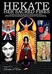 HEKATE HER SACRED FIRES