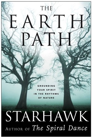 EARTH PATH: Grounding Your Spirit In The Rhythms Of Nature