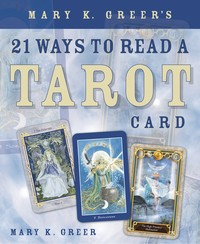 21 WAYS TO READ A TAROT CARD
