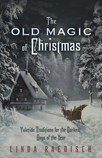 OLD MAGIC OF CHRISTMAS