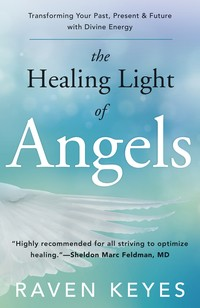 THE HEALING LIGHT OF ANGELS