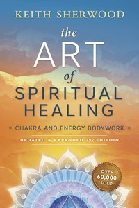 ART OF SPIRITUAL HEALING (new edition)