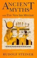 ANCIENT MYTHS & THE NEW ISIS