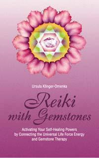 REIKI WITH GEMSTONES: Activating Your Self-Healing Powers By...Gemstone Therapy