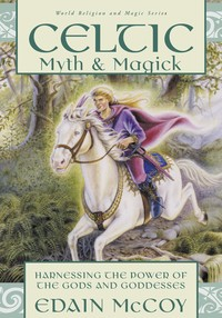 CELTIC MYTH & MAGIC