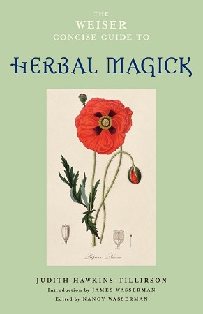 WEISER CONCISE GUIDE TO HERBAL MAGIC